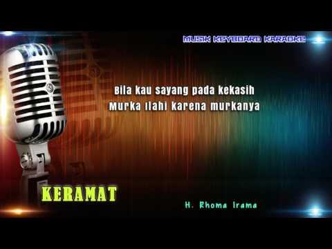 Rhoma Irama - Keramat Karaoke Tanpa Vokal
