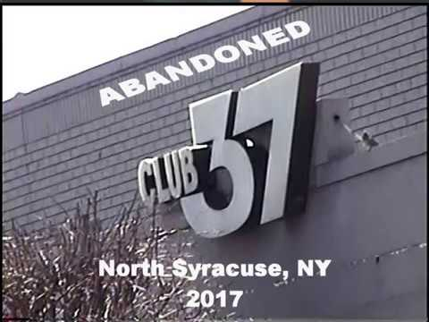 Club 37 - North Syracuse, NY - abandoned 2017