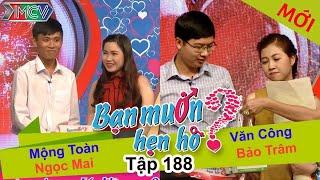 ban muon hen ho - tap 188  mong toan - ngoc mai  van cong - bao tram  25072016