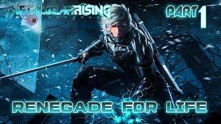 Скачать Renegade For Life Metal Gear Rising Revengeance 1