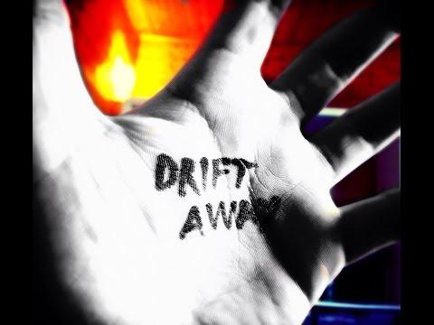 Drift Away    The Prospect   Rough Demo
