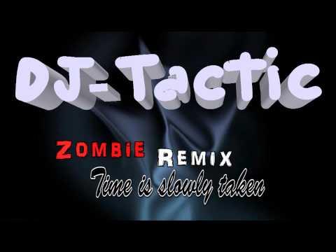 DJ-Tactic| The Cranberries Zombie - Remix| Lyrics