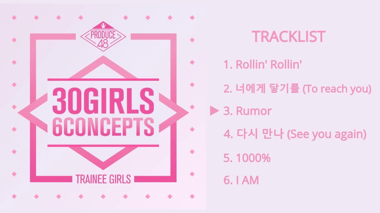 [FULL ALBUM] PRODUCE 48 - 30 Girls 6 Concepts