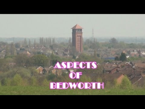 ASPECTS of BEDWORTH  Warwickshire UK