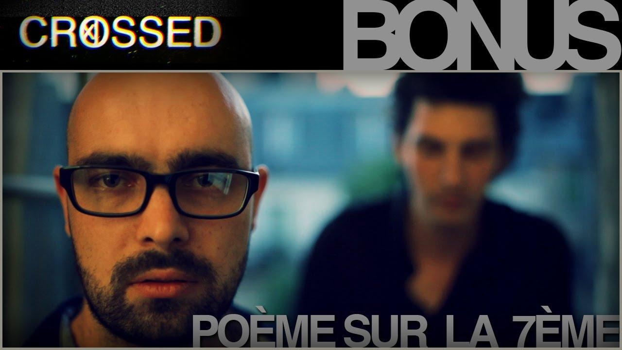 CROSSED – Bonus – Lipdub – Poème sur la 7ème