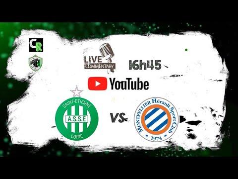 ASSE - Montpellier Commenté En LIVE / Les Verts Sur Le Podium ?