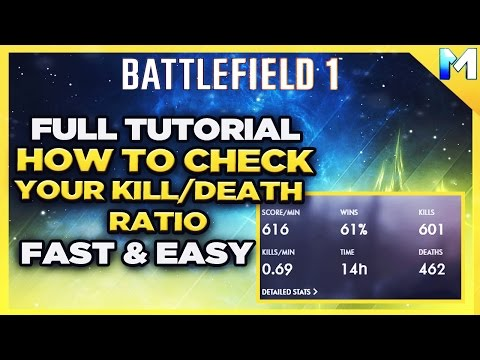 How to Check Kill/Death Ratio in Battlefield 1 (HOW TO CHECK KD