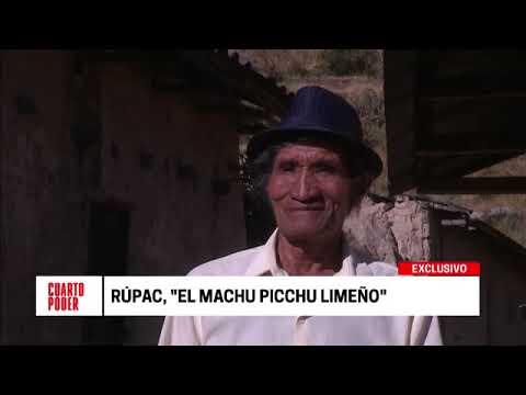 Cuarto Poder: Rúpac, el 'Machu Picchu limeño'