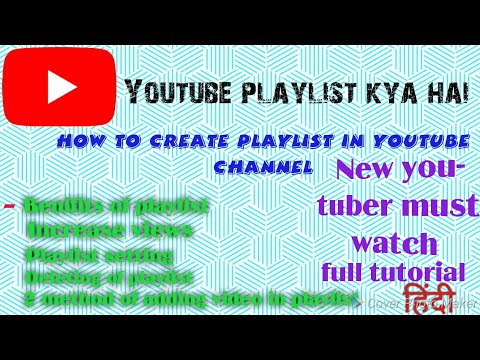 what is playlist || how to create playlist on youtube channel ||Add video in own playlist on youtube