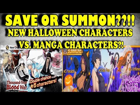 SHOULD WE SAVE OR SUMMON?? NEW HALLOWEEN CHARACTERS!! [Bleach Brave Souls]