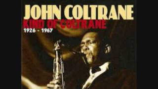 John Coltrane - The Inch Worm 1/2