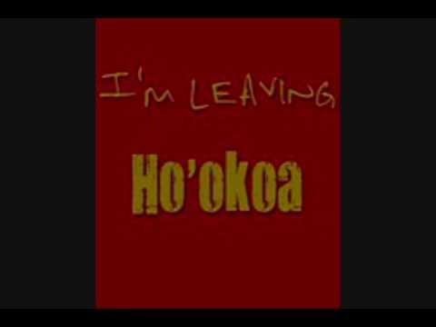 Ho'okoa - I'm Leaving