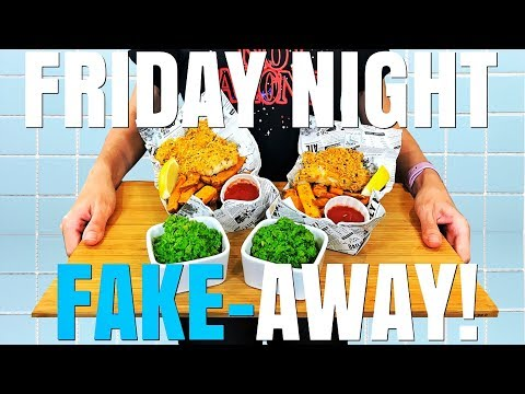 Friday Night Fakeaway | Fish & Chips | Clean & Lean