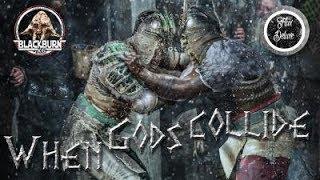 Flux Deluxe vs BlackburnX6 - WHEN GODS COLLIDE! - For Honor