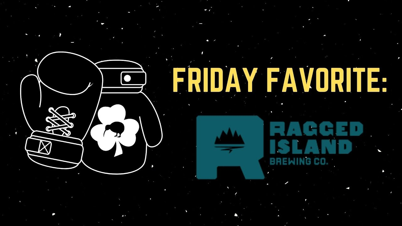 Ragged Island Brewing Company (Friday Favorites '20)