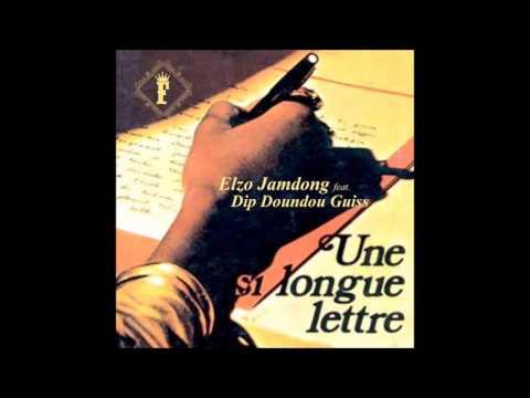 Elzo JamDong feat Dip Doundou Guiss - Une Si Longue Lettre (Prod by MisterThiere)