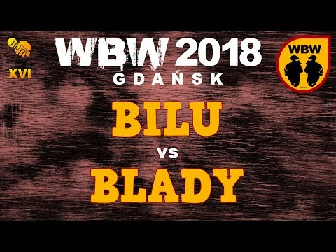 bitwa BILU vs BLADY # WBW 2018 Gdańsk (1/8) # freestyle battle