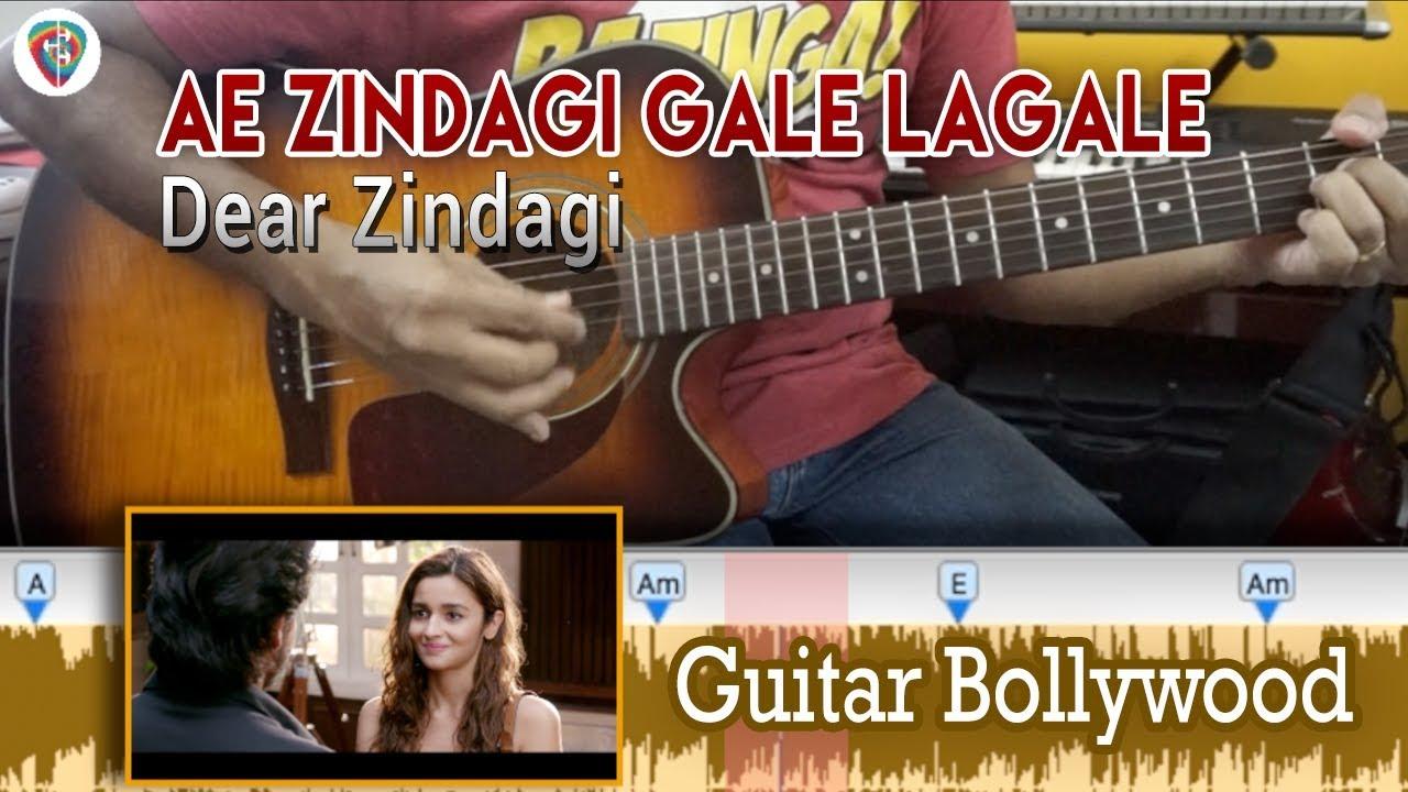 Learn2play Ae Zindagi Gale Lagale Dear Zindagi Chords Guitar