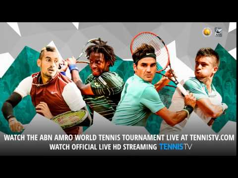 Watch the 2016 ABN AMRO World Tennis Tournament - Official ATP tennis streams
