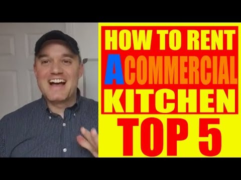 Top 5 Questions To Ask About Renting Commercial Kitchens How To Start A Food Business
