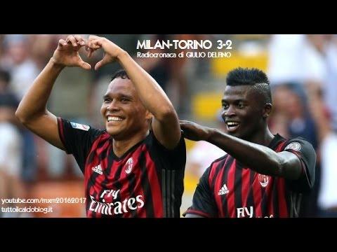 MILAN-TORINO 3-2 - Radiocronaca di Giulio Delfino (21/8/2016) da Rai Radio 1