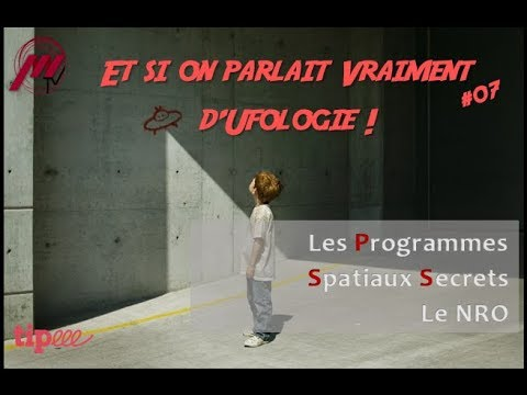 ESOPVDU #07 - Les Programmes Spatiaux Secrets : Le NRO
