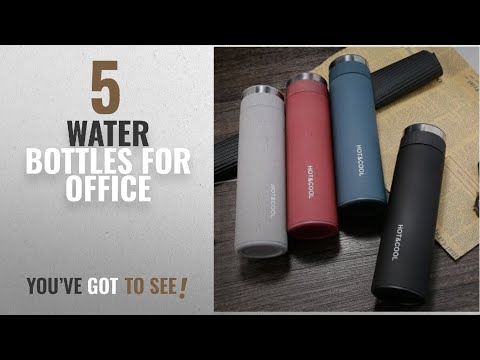 Top 10 Water Bottles For Office [2018]: Celebration Gift High Quality Hot & Cold Stainless Steel