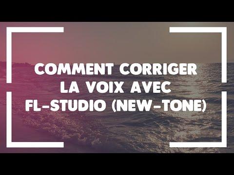 COMMENT CORRIGER LA VOIX AVEC FL-STUDIO (NEW-TONE)