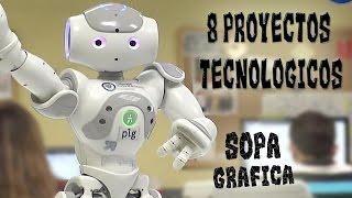 Top 8 Proyectos Tecnologicos