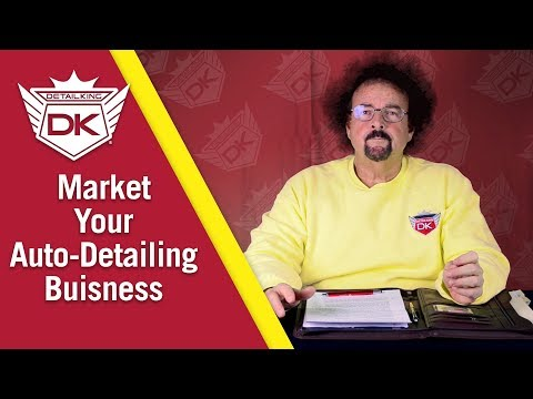 How To Market & Promote Your Auto Detailing Business – Volume I