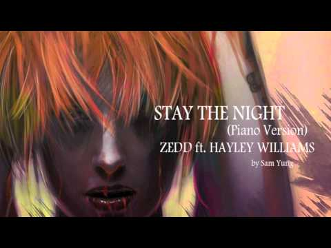Stay The Night (Piano Version) - Zedd ft. Hayley Williams - by Sam Yung