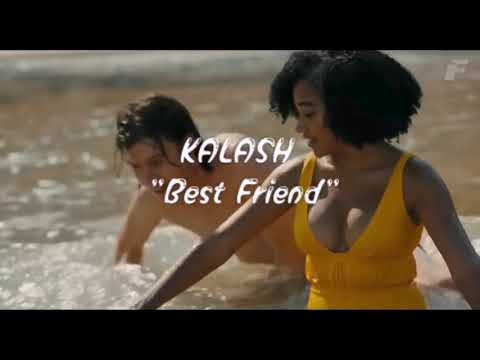 Kalash - best friend