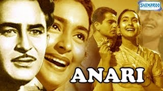 Anari - Part 1 Of 15 - Raj Kapoor - Nutan - Hit Romantic Movies