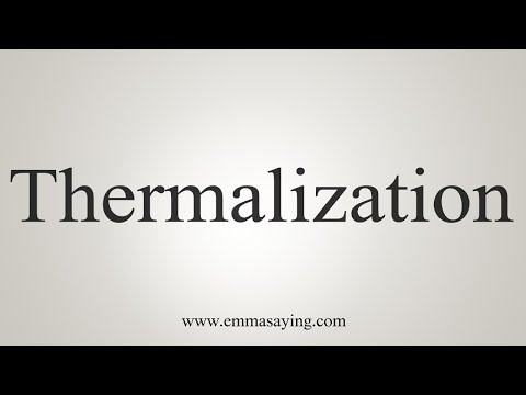 How To Pronounce Thermalization