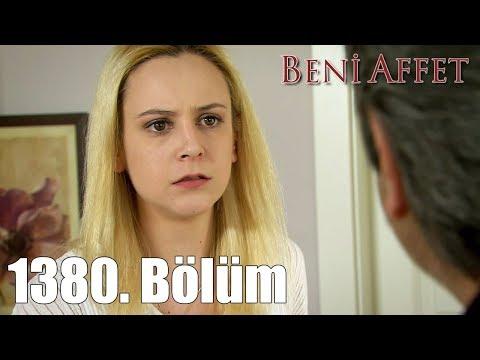 Beni Affet 1380. Bölüm