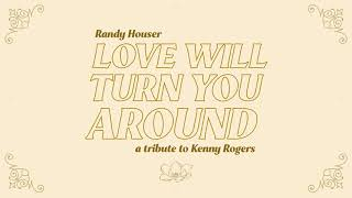 Randy Houser Love Will Turn You Around