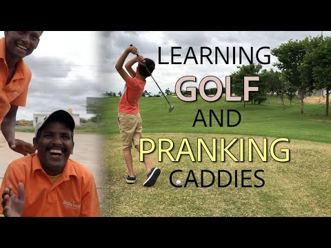 Learning Golf and Pranking the Caddies