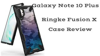 Samsung Galaxy Note 10 Plus Ringke Fusion X Case Review