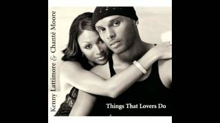 Kenny Lattimore & Chanté Moore - You Don