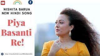 Piya Basanti Re | Lyrics | Hindi Cover Song | Nishita Barua(Cover) | Ustad Sultan Khan | K.S Chithra