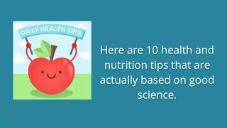 10 Health and Nutrition Tips That Are Actually Evidence Based