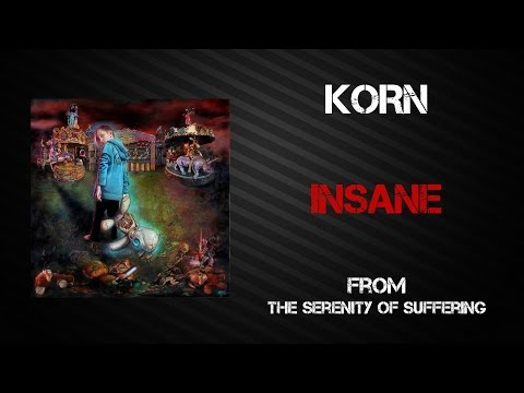 Korn - Insane [Lyrics Video]