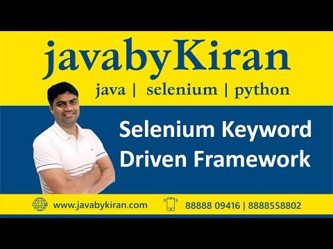 Selenium -Keyword Driven Framework - JAVA By Kiran,Pune