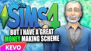 Sims 4 but I have a great money making scheme thumbnail