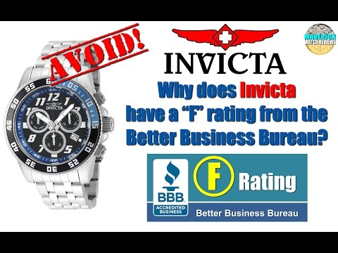 """Why does Invicta have a """"F"""" rating from the Better Business Bureau? Because they're CRAP!"""