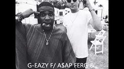 G-Eazy Ft ASAP Ferg & Danny Seth - Lotta That (WITH LYRICS)