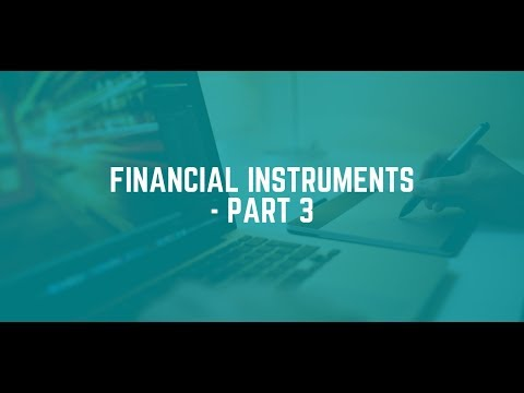 IFRS 9 -Financial Instruments- Part 3 (Financial Liability)
