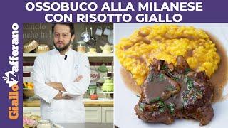 OSSOBUCO ALLA MILANESE CON RISOTTO GIALLO di Alessandro Negrini