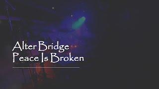 Alter Bridge -  Peace is Broken - Live Drum Cam.