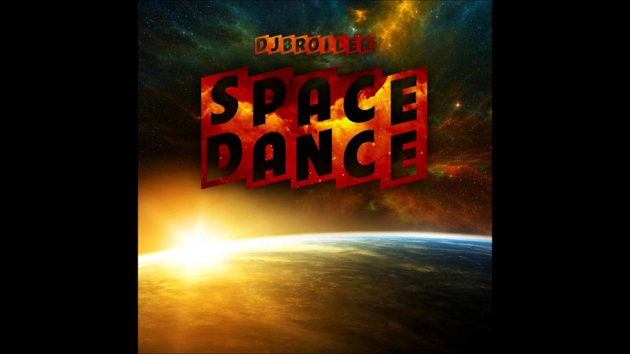 dj broiler spacedance